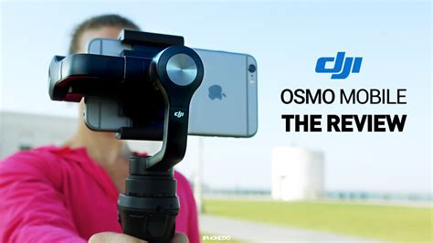Dji Mobile dji osmo mobile in depth review and tests 4k