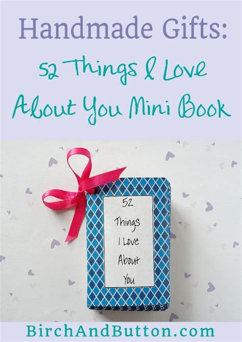 Meaningful Handmade Gifts - handmade gifts 52 things i about you mini book