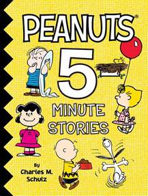 peanuts 5 minute stories book by charles m schulz