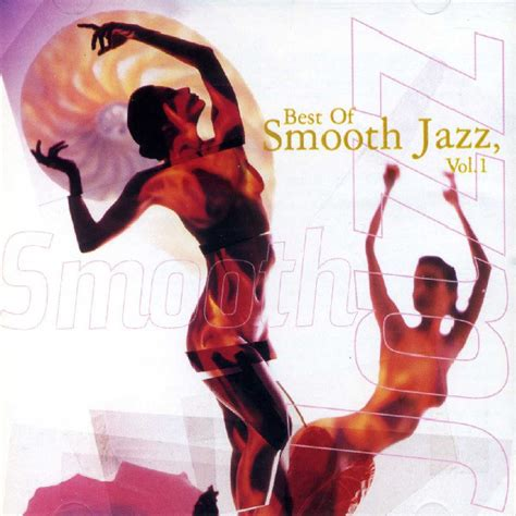 best of jazz various the best of smooth jazz vol 1 cd at discogs