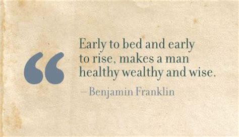 early to bed early to rise makes a man to be wealthy and honored in an unjust s by confucius