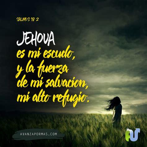 imagenes versiculos biblicos para niños jehova es mi escudo y la fuerza de mi salvaci 243 n mi alto