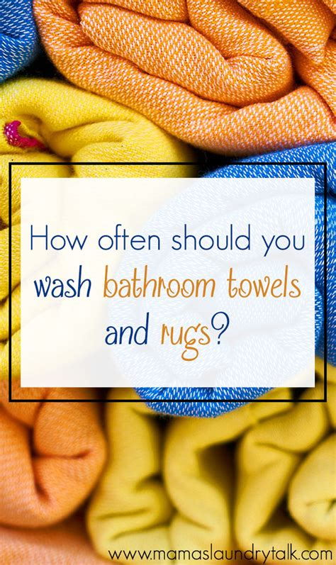 How Do You Wash A Rug by How Often Should You Wash Your Bathroom Towels And Rugs