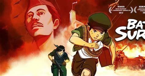film islami karya habiburrahman battle of surabaya the movie kartun animasi asli karya