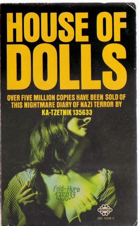 Books House Of Dolls Ka Tzetnik 135633 Was Sold For R80 00 On 6 Nov At 18 01 By