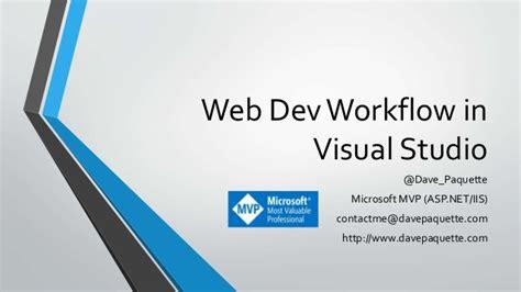 web dev workflow improve your web dev workflow in visual studio