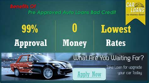 preapproved   auto loan  bad credit