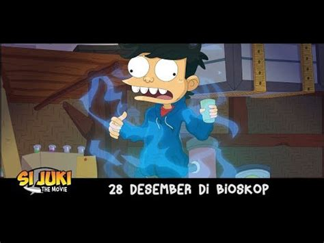 film bioskop juki official trailer si juki the movie 28 desember di