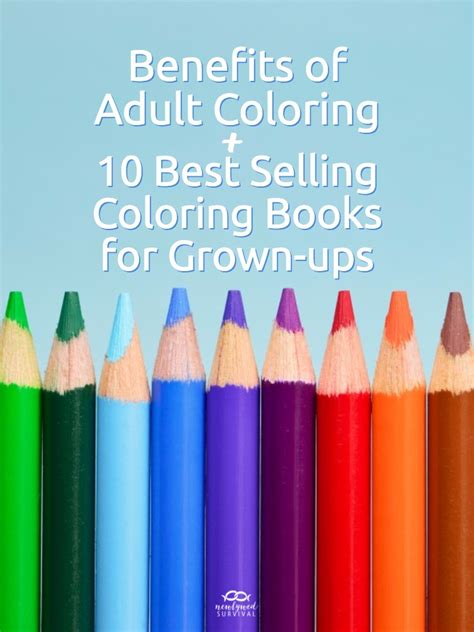 coloring books for adults best sellers the benefits of coloring the 10 best selling