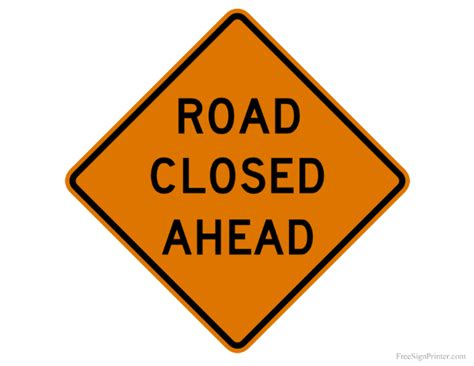 printable road closed signs printable road closed sign