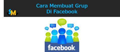 tips membuat online shop di facebook cara mudah membuat grup di facebook media sosial id