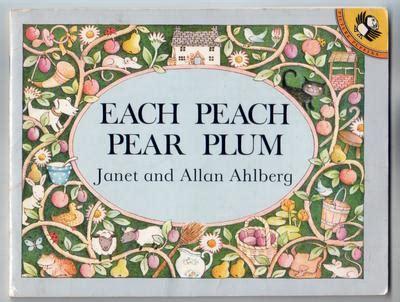 libro each peach pear plum each peach pear plum by allan ahlberg children s bookshop hay on wye