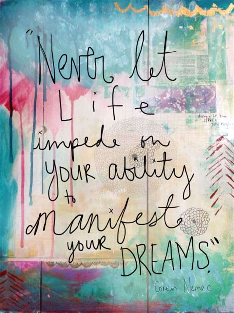 life dream inspirational picture quotes never let life impede on