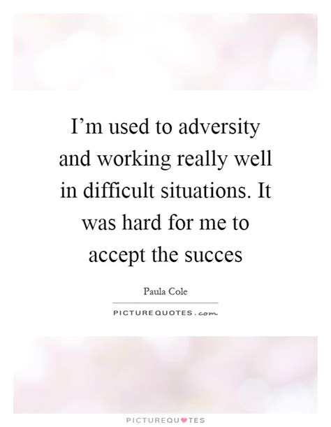 quotes for difficult work situation