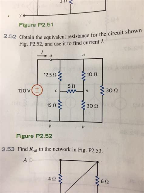 resistor t network equivalent resistance obtain the equivalent resistance for fig p2 52 a chegg