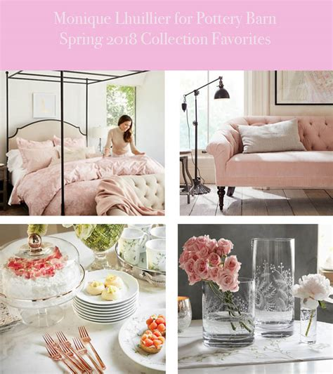 dwelling decor has gathered and amazing collection of 31 monique lhuillier for pottery barn spring 2018 collection
