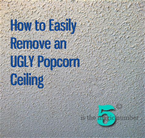how to remove popcorn ceiling with asbestos 5 is the magic number how to easily remove an