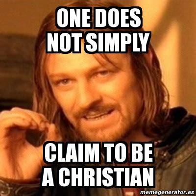 Meme Generator Boromir - meme boromir one does not simply claim to be a christian