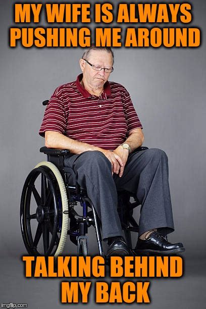 Wheelchair Meme - wheelchair imgflip