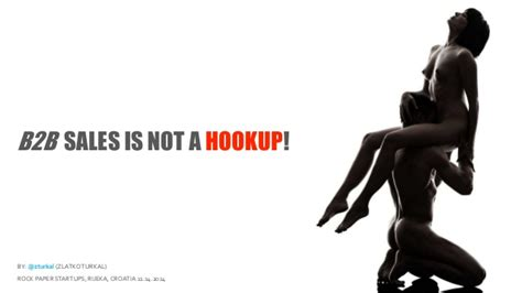Hookups Or Not by B2b Sales Is Not A Hookup