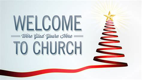 christmas welcome address for church welcome to church slide slide to be use as a welcome flickr photo