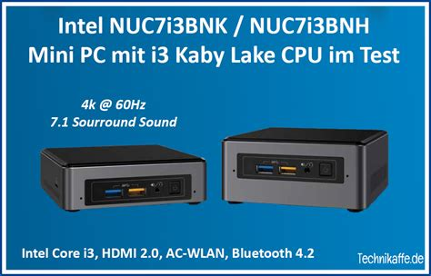 Intel Nuc6cayh 4h320 Minipc Dualcore Nuc test der intel nuc7i3bnk nuc7i3bnh unter windows 10 und libreelec technikaffe de