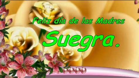 Imagenes Feliz Dia Suegra | feliz d 237 a de las madres suegra youtube