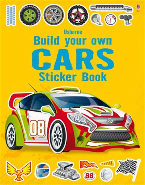 the usborne book of cutaway cars author alcove build your own cars sticker book at usborne children s books