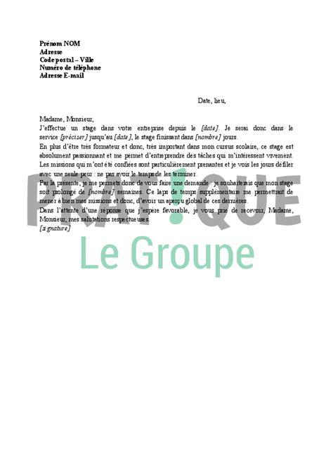 Lettre Demande De Prolongation Visa Lettre De Demande De Prolongation D Un Stage Pratique Fr