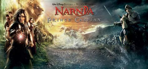 chronicles  narnia prince caspian