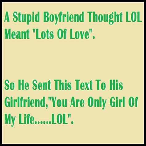 stupid quotes quotes about dumb boyfriends quotesgram