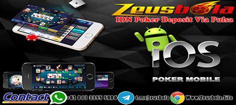 melakukan taruhan  agen idn poker deposit  pulsa zeusbola