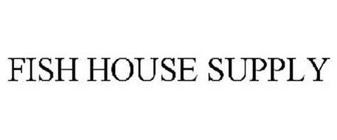fish house supply fish house supply trademark of lewandoski ronald serial number 85366833