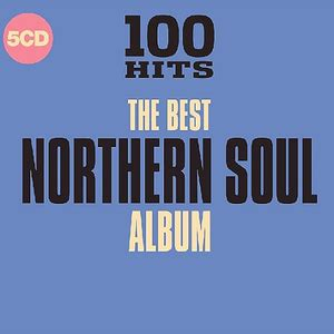 best northern soul va 100 hits the best northern soul album 5cd 2018