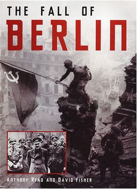 libro berlin the downfall 1945 the fall of berlin by anthony read reviews discussion bookclubs lists