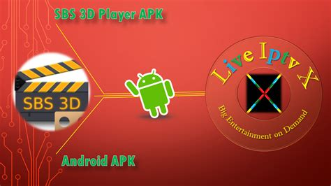 sbs on demand apk sbs 3d player iptv android premium apk live iptv x