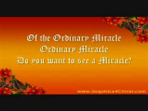 made for a miracle from your ordinary to god s extraordinary books ordinary miracle mclachlan lyrics