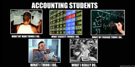 Accounting Memes - accounting students memes quickmeme