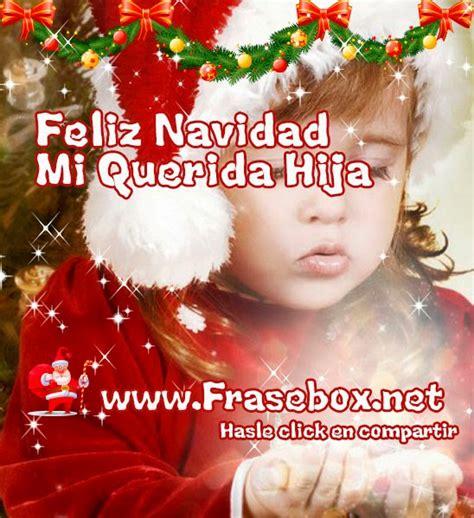 imagenes de feliz navidad para hija imagenes con frases para navidad 2014 postales con frases