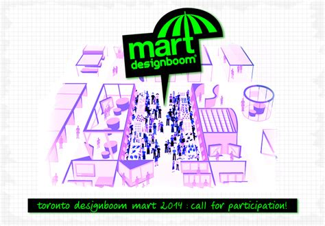 designboom mart 2018 designboom mart toronto 2014 call for participation