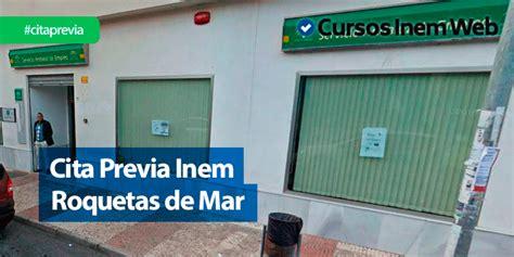 cita previa inem roquetas de mar cursosinemweb es - Oficina De Empleo Roquetas De Mar