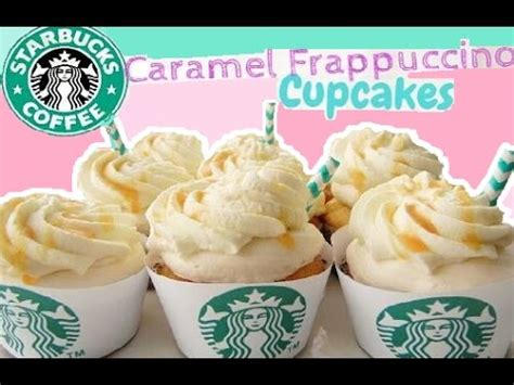 how to starbucks cupcakes youtube caramel frappuccino cupcakes my first starbucks drink