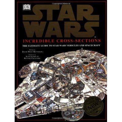 incredible cross sections star wars star wars saker som saknas
