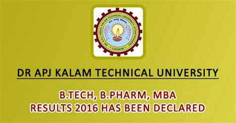 Mba Results 2016 by Dr Apj Kalam Technical B Tech B Pharm Mba