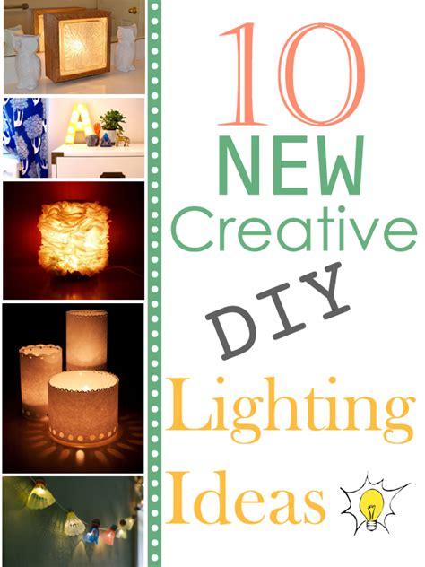 Creative Lighting Ideas 10 New Creative Diy Lighting Ideas