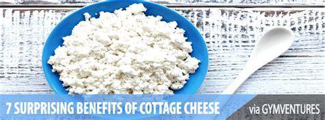 7 Surprising Benefits Of Cottage Cheese Cottage Cheese For You