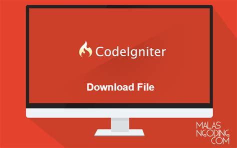 membuat file xml dengan codeigniter membuat download file dengan codeigniter malas ngoding
