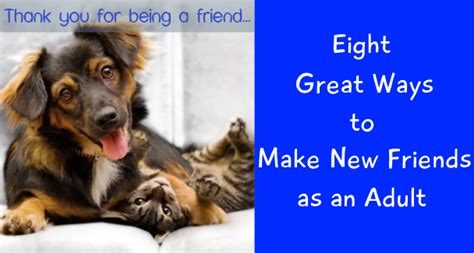 8 Ways To Make New Friends by Eight Great Ways To Make New Friends As An