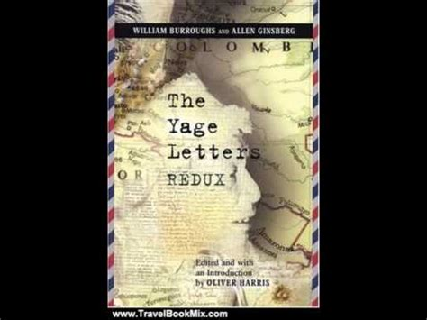 Travel Book Review The Yage Letters Redux By William S