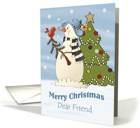 merry christmas dear friend snowman  bird card